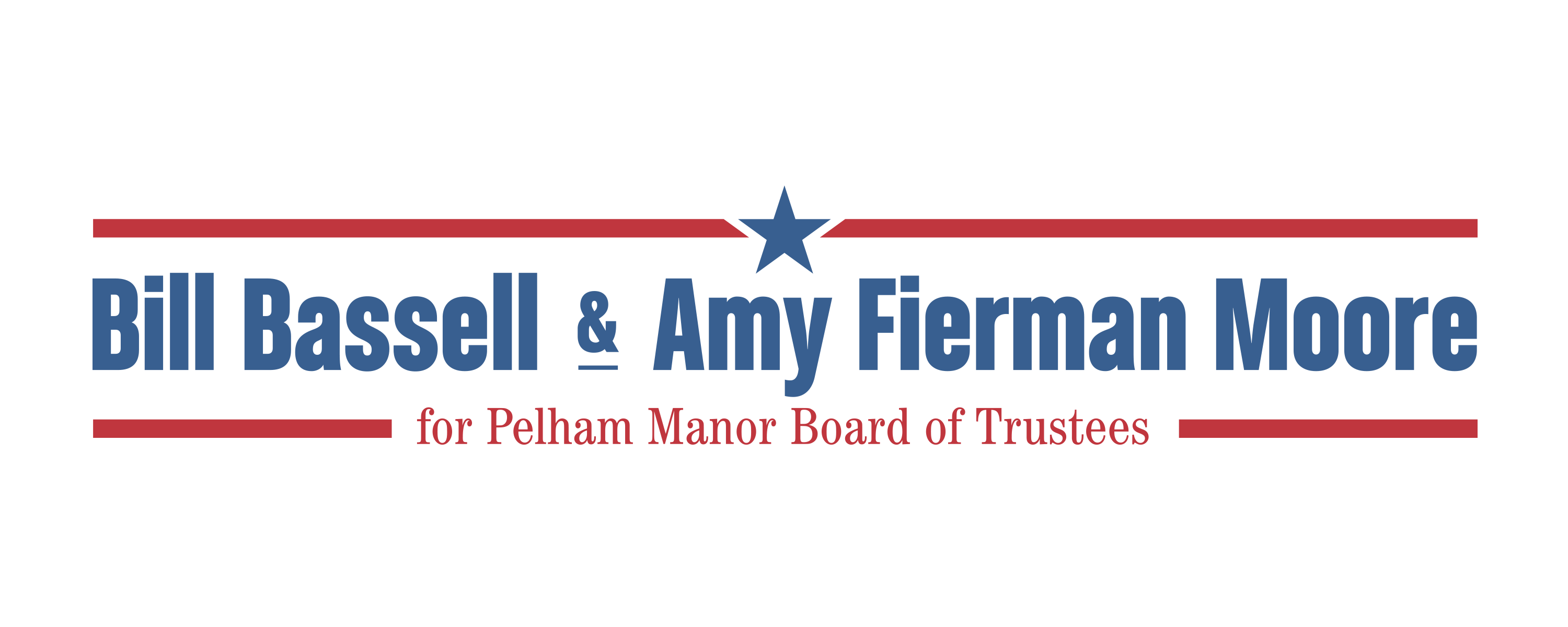 Supporting Pelham Manor Values with experience and leadership that you can trust!